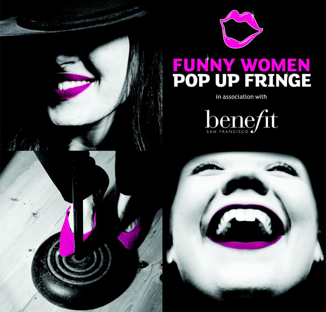 funny women pop up fringe