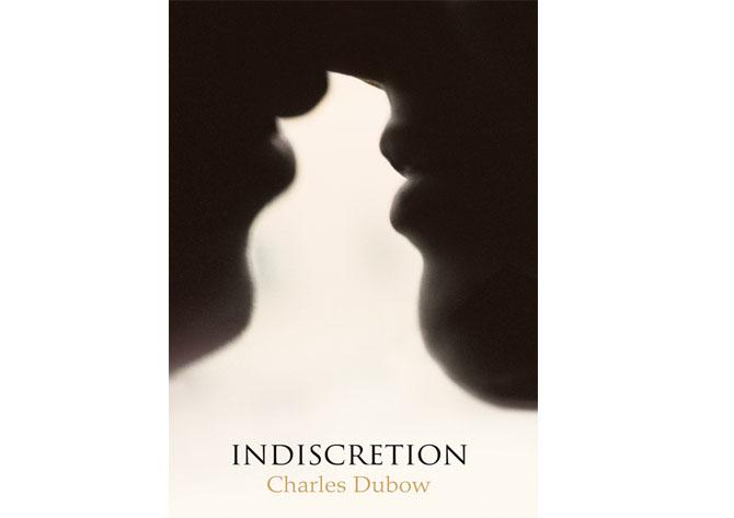 indiscretion charles dubow