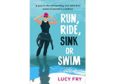 run ride sink or swim lucy fry